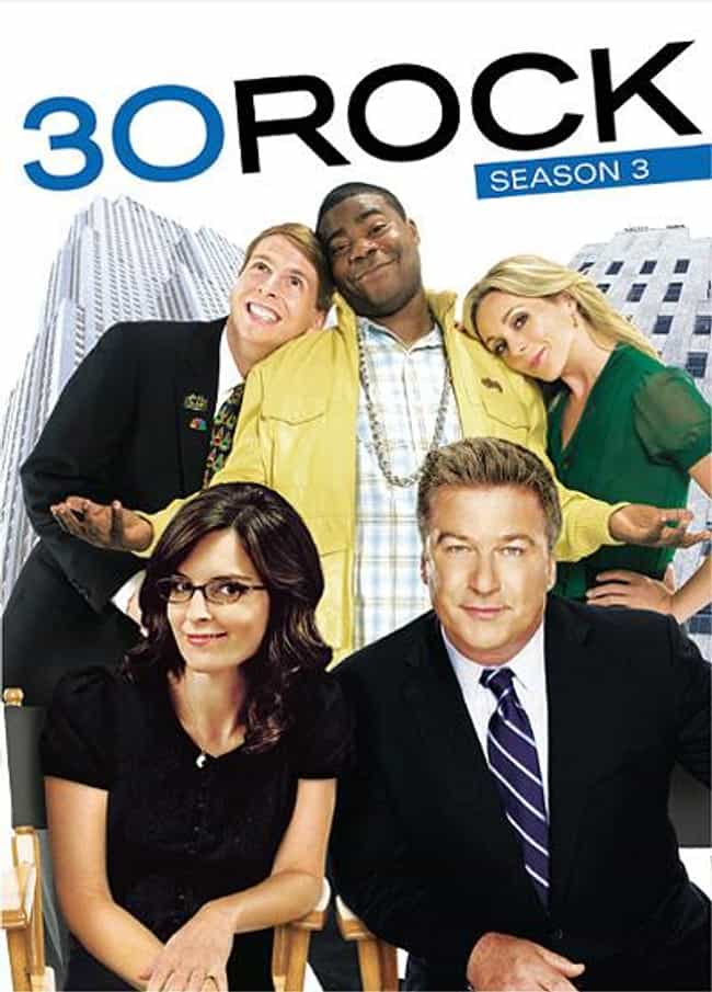 30 Rock - Season 3 is listed (or ranked) 2 on the list What Is The Best Season of 30 Rock?