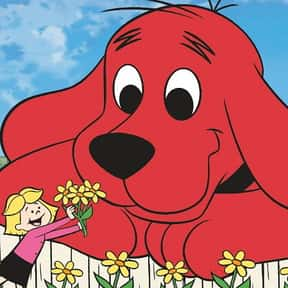 Clifford the Big Red Dog is listed (or ranked) 4 on the list The Best Children's Shows of All Time