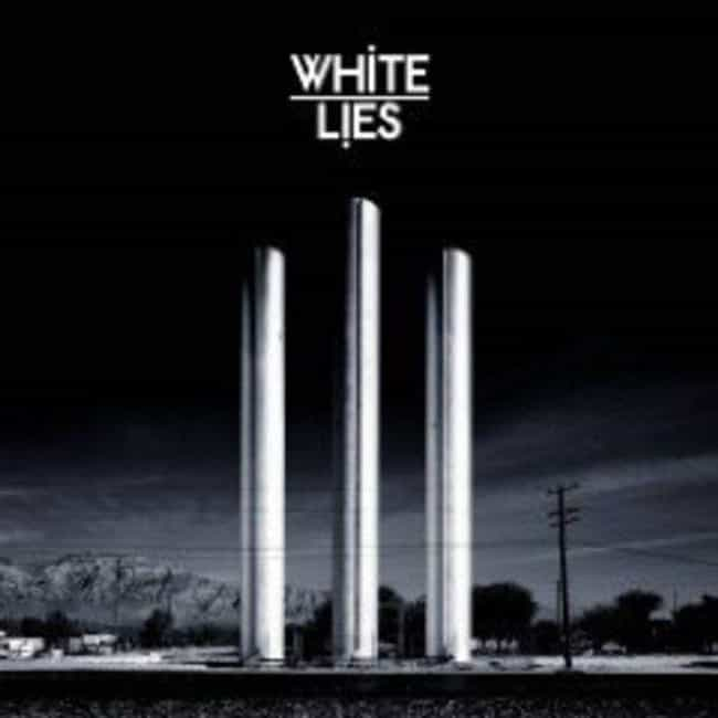 To Lose My Life... is listed (or ranked) 1 on the list The Best White Lies Albums, Ranked
