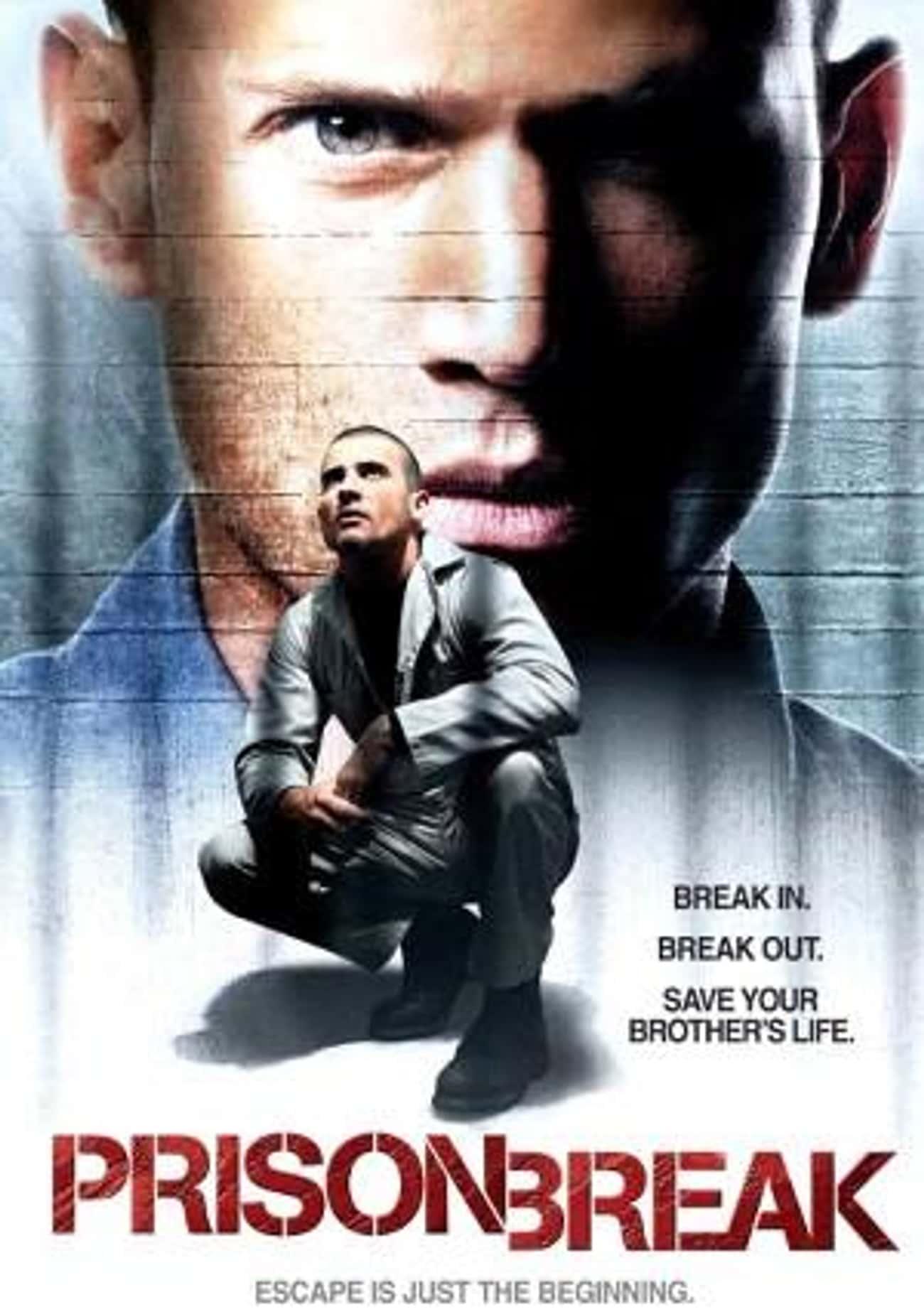 Prison Break - Season 1 is listed (or ranked) 1 on the list The Best Seasons of Prison Break