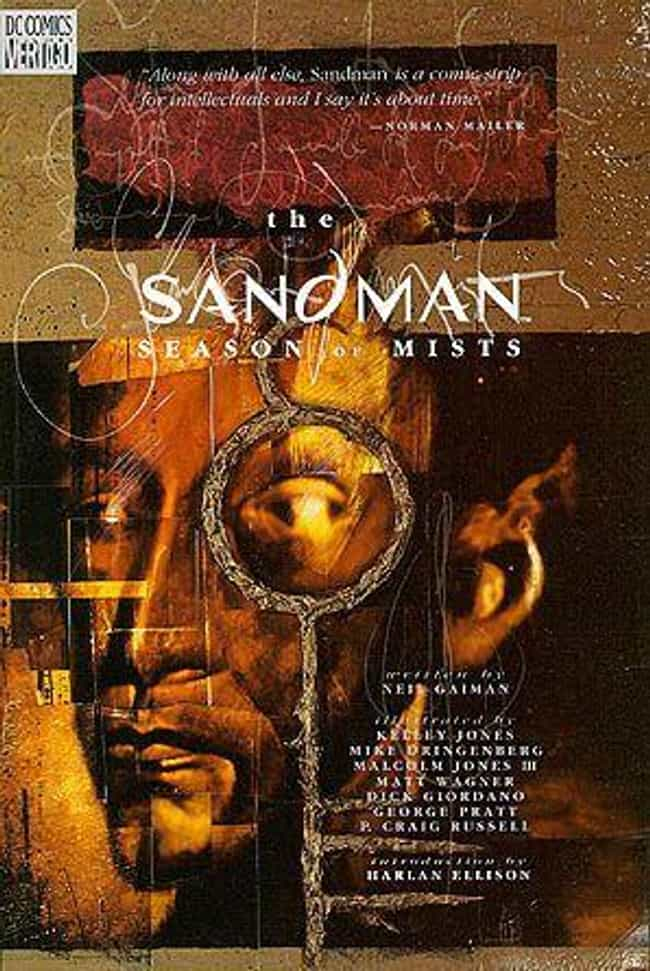 Season of Mists is listed (or ranked) 1 on the list All the Sandman Books, Ranked Best to Worst