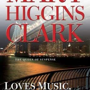 Loves Music, Loves to Dance is listed (or ranked) 2 on the list The Best Mary Higgins Clark Books