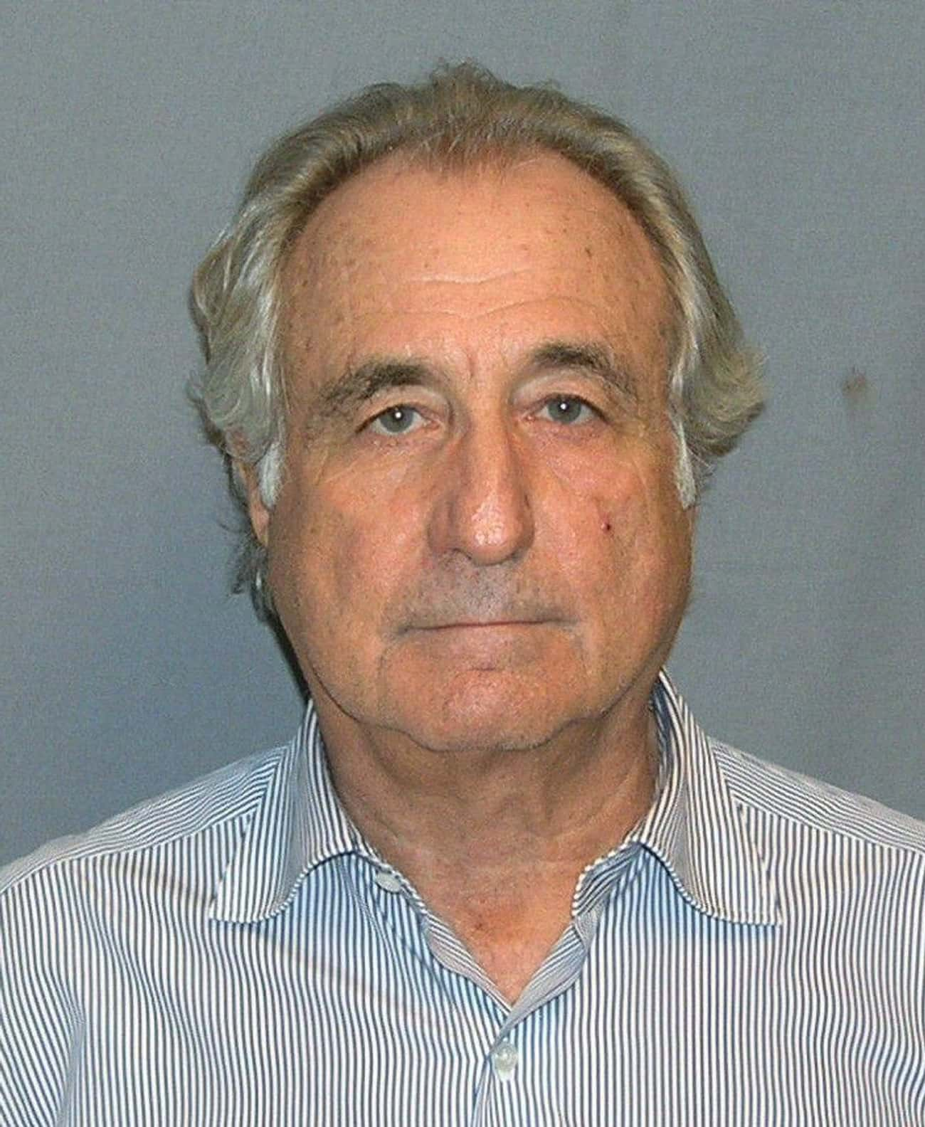 Bernard Madoff is listed (or ranked) 3 on the list Famous Male Financiers