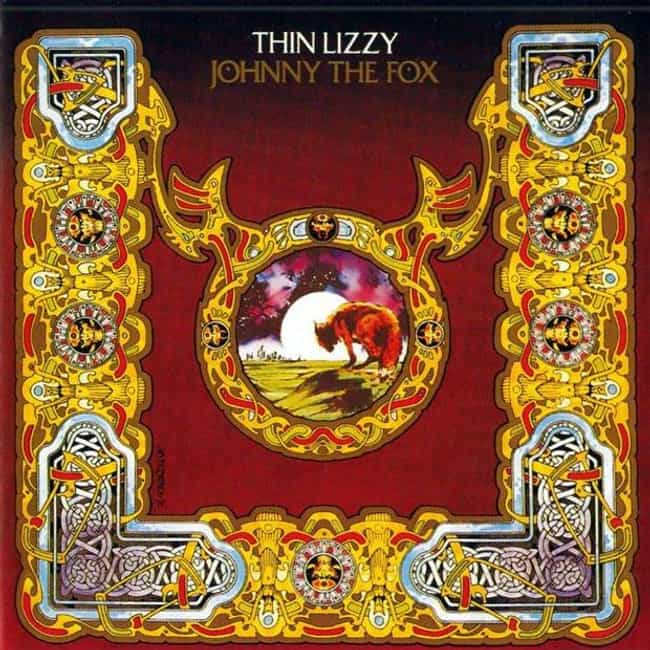 Johnny the Fox is listed (or ranked) 3 on the list The Best Thin Lizzy Albums of All Time