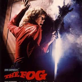 John Carpenter's The Fog is listed (or ranked) 16 on the list The Best Horror Movies Of The 1980s