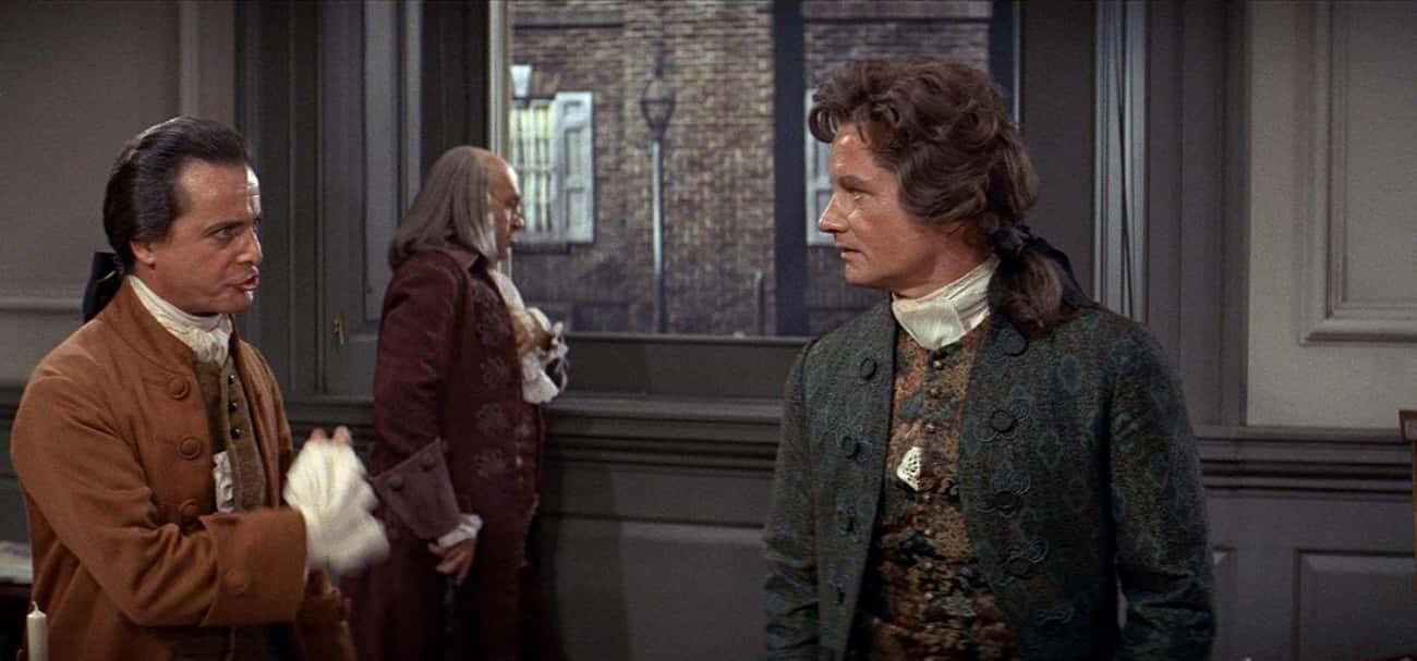 John Dickinson, '1776' is listed (or ranked) 2 on the list Movies That Unnecessarily Made Real People Into Villains