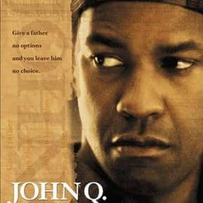 John Q is listed (or ranked) 7 on the list The Best Denzel Washington Movies