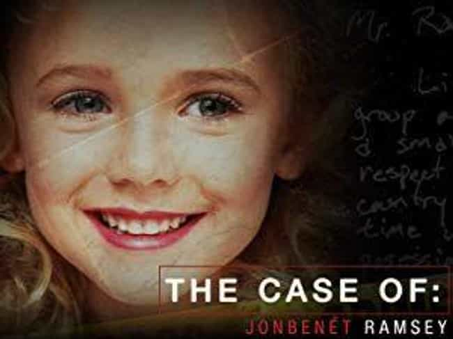 JonBenét Ramsey is listed (or ranked) 2 on the list Famous Murders That Remain Unsolved