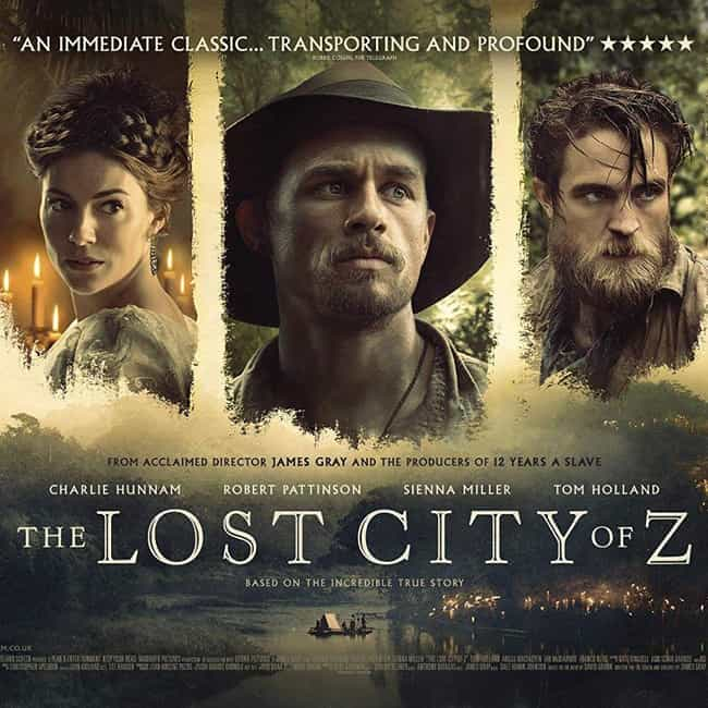 The Lost City of Z is listed (or ranked) 2 on the list The Best Movies Directed By James Gray