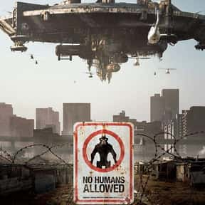 District 9 is listed (or ranked) 7 on the list The Best Intelligent Alien Movies of All Time