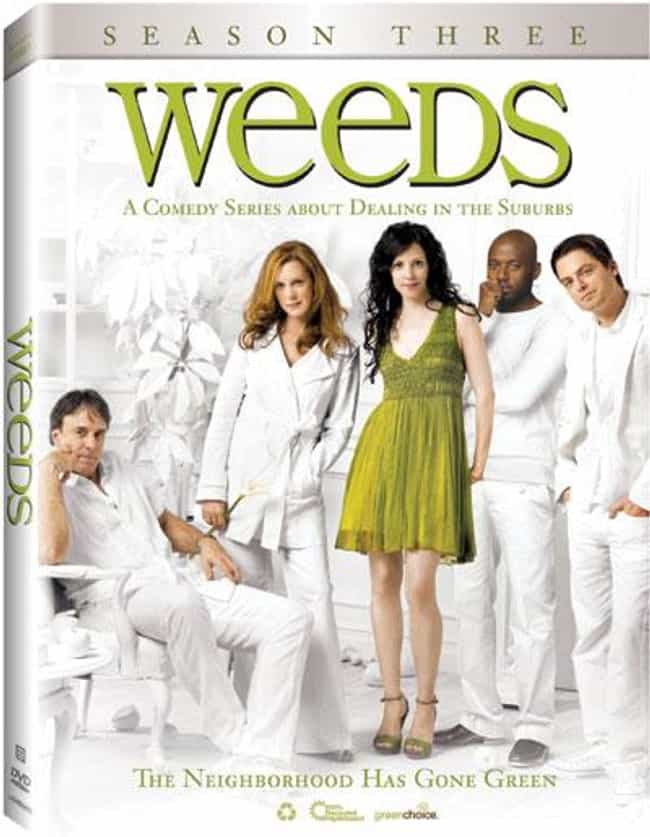 Weeds - Season 3 is listed (or ranked) 3 on the list The Best Seasons of Weeds
