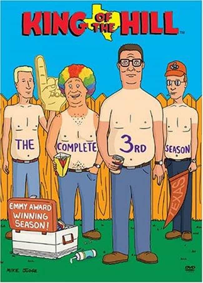 King of the Hill season ... is listed (or ranked) 1 on the list The Best Seasons of 'King Of The Hill'