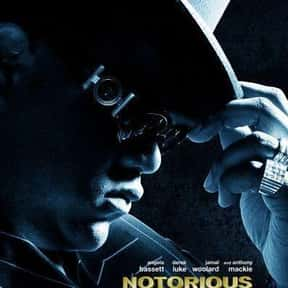 Notorious is listed (or ranked) 14 on the list The Very Best Movies About Life in the Ghetto