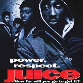Juice is listed (or ranked) 5 on the list The Very Best Movies About Life in the Ghetto