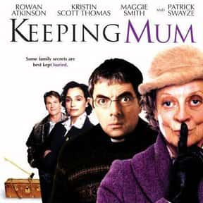 Keeping Mum is listed (or ranked) 9 on the list The Best Rowan Atkinson Movies