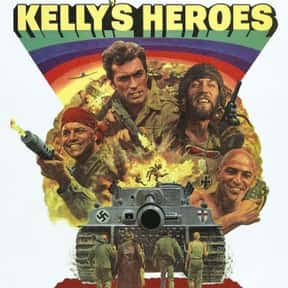 Kelly's Heroes is listed (or ranked) 21 on the list The Best Military Movies Ever Made