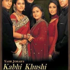 Kabhi Khushi Kabhie Gham is listed (or ranked) 5 on the list The Best Shah Rukh Khan Movies
