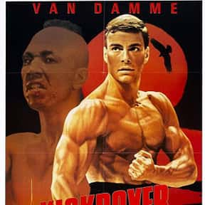 Kickboxer is listed (or ranked) 3 on the list The Best Jean-Claude Van Damme Movies