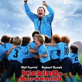 Kicking & Screaming is listed (or ranked) 16 on the list The Funniest Movies About Sports