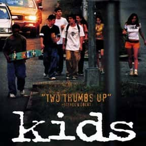 Kids is listed (or ranked) 8 on the list The Best Movies You Never Want to Watch Again