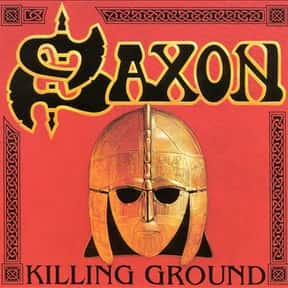 Killing Ground is listed (or ranked) 13 on the list The Best Saxon Albums of All Time