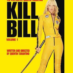Kill Bill Volume 1 is listed (or ranked) 12 on the list The Best Movies Of The 2000s