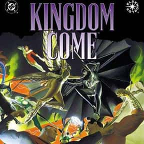 Kingdom Come is listed (or ranked) 6 on the list The Greatest Graphic Novels and Collected Editions