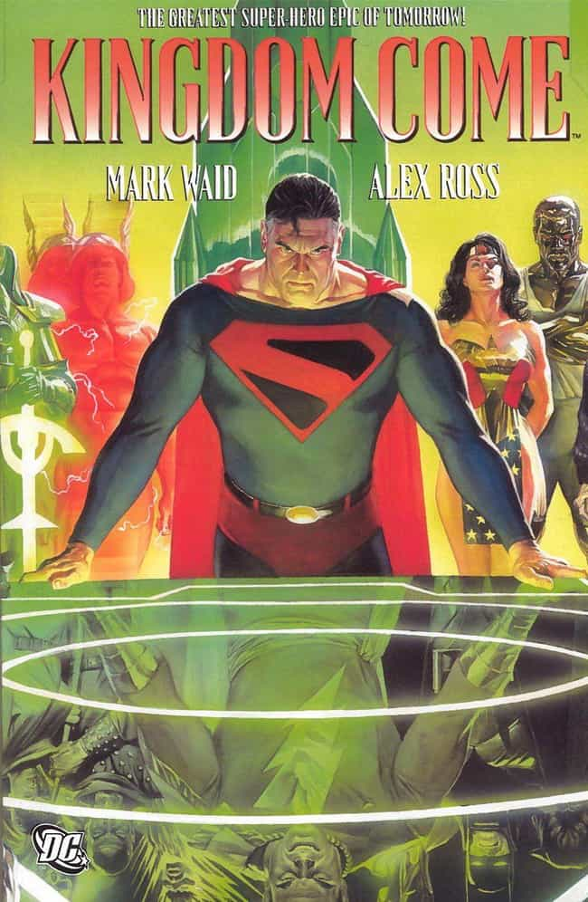 Kingdom Come is listed (or ranked) 1 on the list 16 Great Comic Books For Seasoned Comic Book Readers
