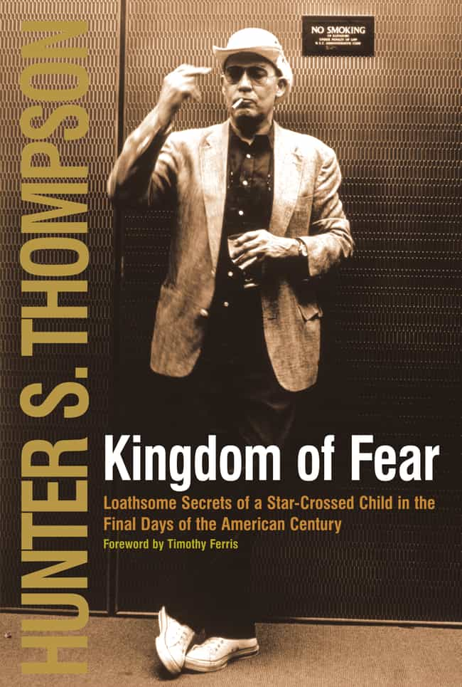Kingdom of Fear is listed (or ranked) 3 on the list The Greatest Works of Hunter S. Thompson