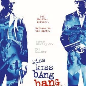 Kiss Kiss Bang Bang is listed (or ranked) 16 on the list The Best Robert Downey Jr. Movies