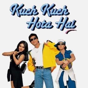 Kuch Kuch Hota Hai is listed (or ranked) 12 on the list The Best Bollywood Movies of All Time