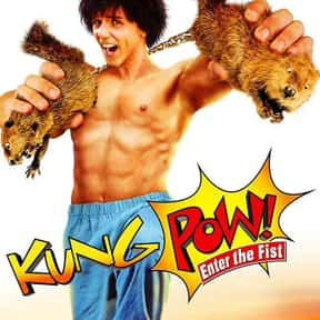 Kung Pow! Enter the Fist is listed (or ranked) 14 on the list The Best B Movies of All Time
