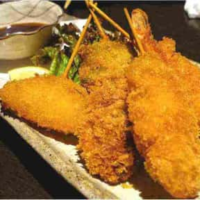Kushikatsu is listed (or ranked) 25 on the list The Best Types of Japanese Food