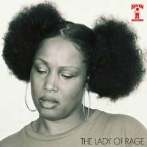 The Lady of Rage is listed (or ranked) 20 on the list The Greatest Women Rappers of All Time