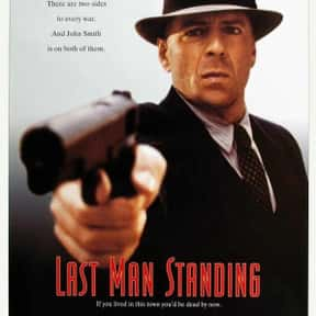 Last Man Standing is listed (or ranked) 15 on the list The Best Gangster Movies of the 1990s