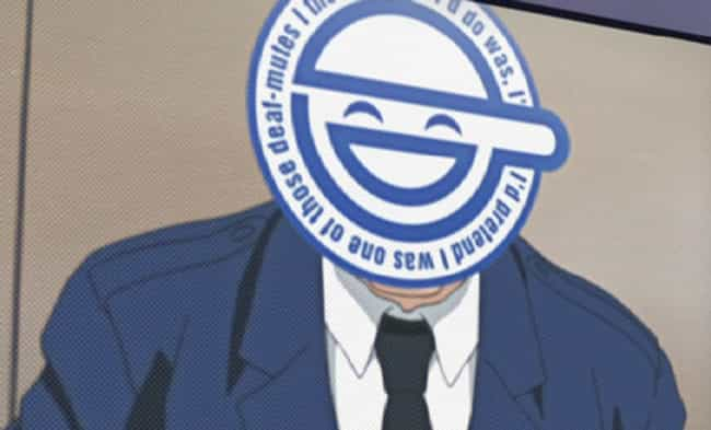 Laughing Man is listed (or ranked) 7 on the list The 16 Smartest Anime Villains Of All Time