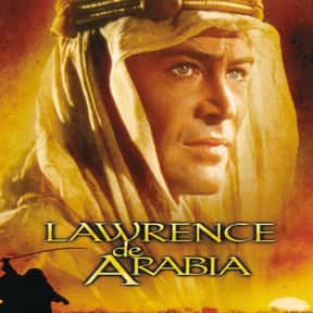 Lawrence of Arabia is listed (or ranked) 9 on the list The Best Movies That Are Super Long