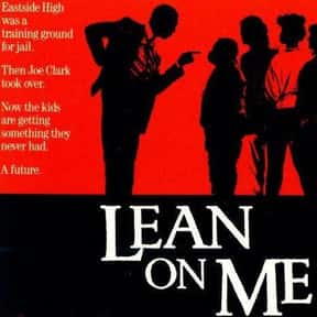 Lean on Me is listed (or ranked) 24 on the list The Most Inspirational Movies Ever