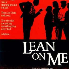 Lean on Me is listed (or ranked) 7 on the list The Best Morgan Freeman Movies