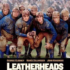Leatherheads is listed (or ranked) 25 on the list The Best George Clooney Movies