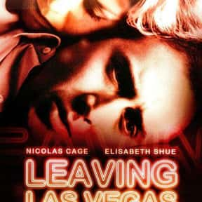 Leaving Las Vegas is listed (or ranked) 17 on the list 25+ Great Movies About Depressing Couples