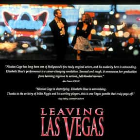 Leaving Las Vegas is listed (or ranked) 21 on the list The Best Movies You Never Want to Watch Again