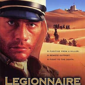 Legionnaire is listed (or ranked) 19 on the list The Best Jean-Claude Van Damme Movies