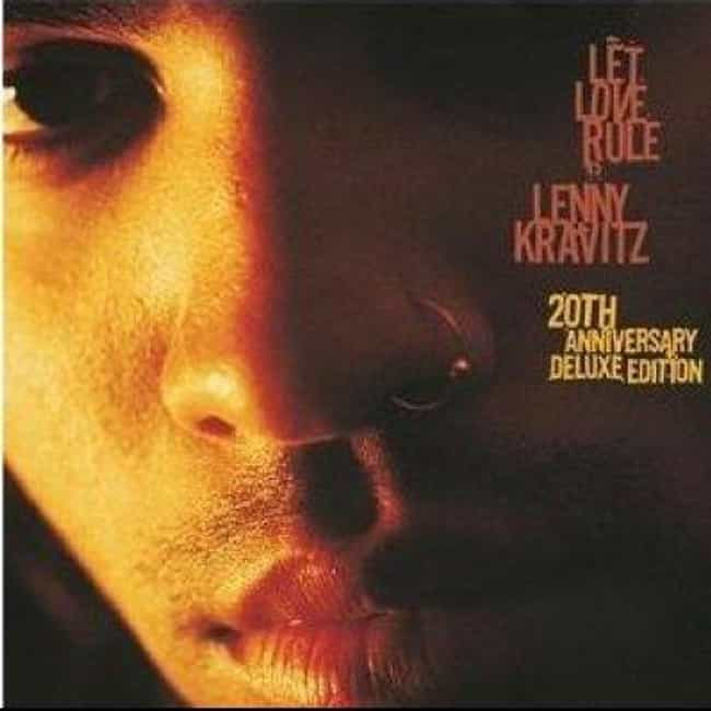 Let Love Rule is listed (or ranked) 3 on the list The Best Lenny Kravitz Albums of All Time