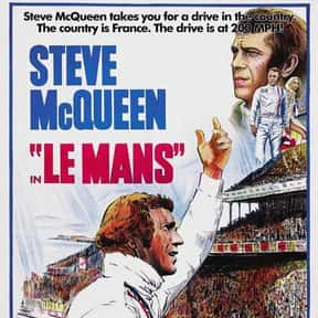 Le Mans is listed (or ranked) 2 on the list The Best Car Racing Movies That Really Put The Pedal To The Metal