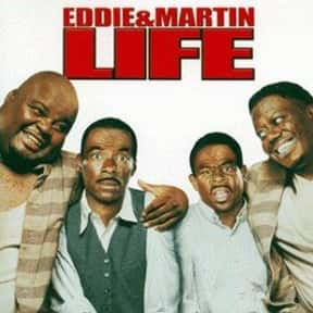 Life is listed (or ranked) 16 on the list The Best Black Movies Ever Made, Ranked