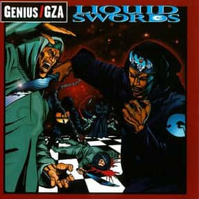 Liquid Swords is listed (or ranked) 15 on the list The Best Hip Hop Albums of All Time