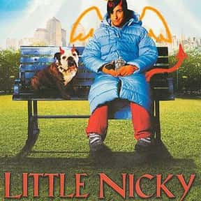 Little Nicky is listed (or ranked) 16 on the list The Best and Worst of Adam Sandler