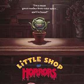 Little Shop of Horrors is listed (or ranked) 6 on the list The Best Campy Comedy Movies, Ranked