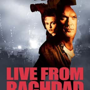 Live from Baghdad is listed (or ranked) 4 on the list The Best Movies About the Gulf War